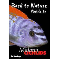 Back to Nature book to Malawi Cichlids Second Edition by Ad Konings SUPER NEW LOWER PRICE �99