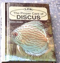 TFH THe proper care of Discus