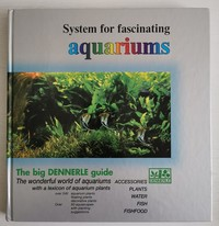 The Big Dennerle Guide. System for fascinating Aquariums book.